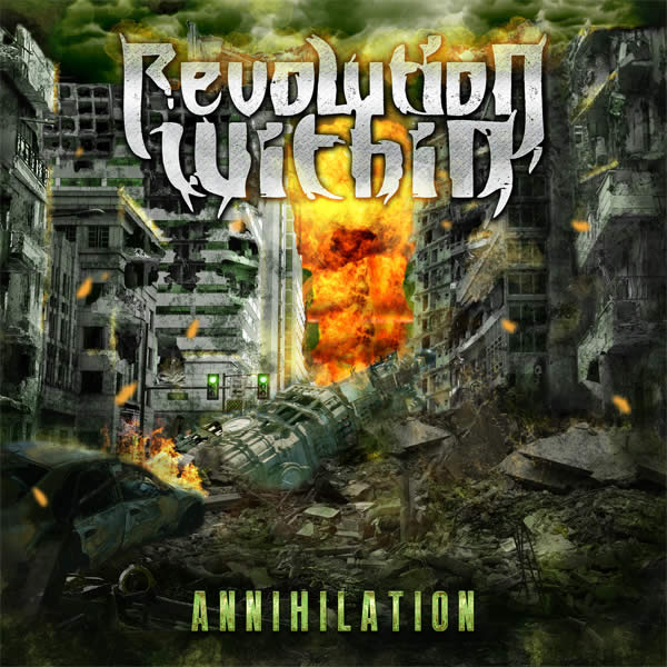 revolution within - annihilation